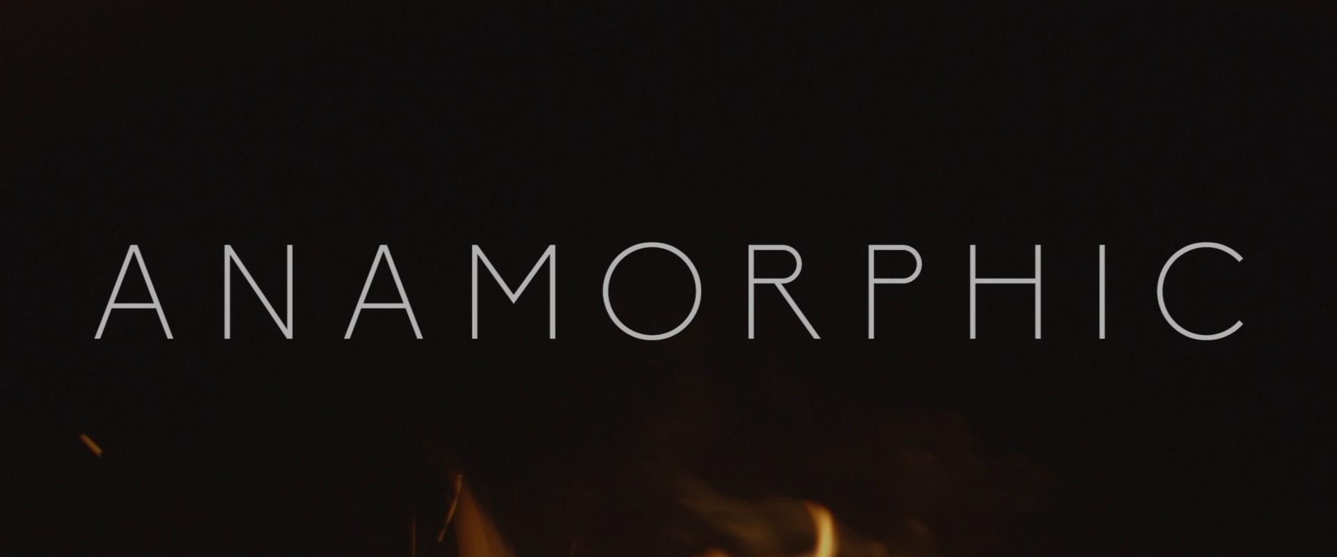 Anamorphic Reel